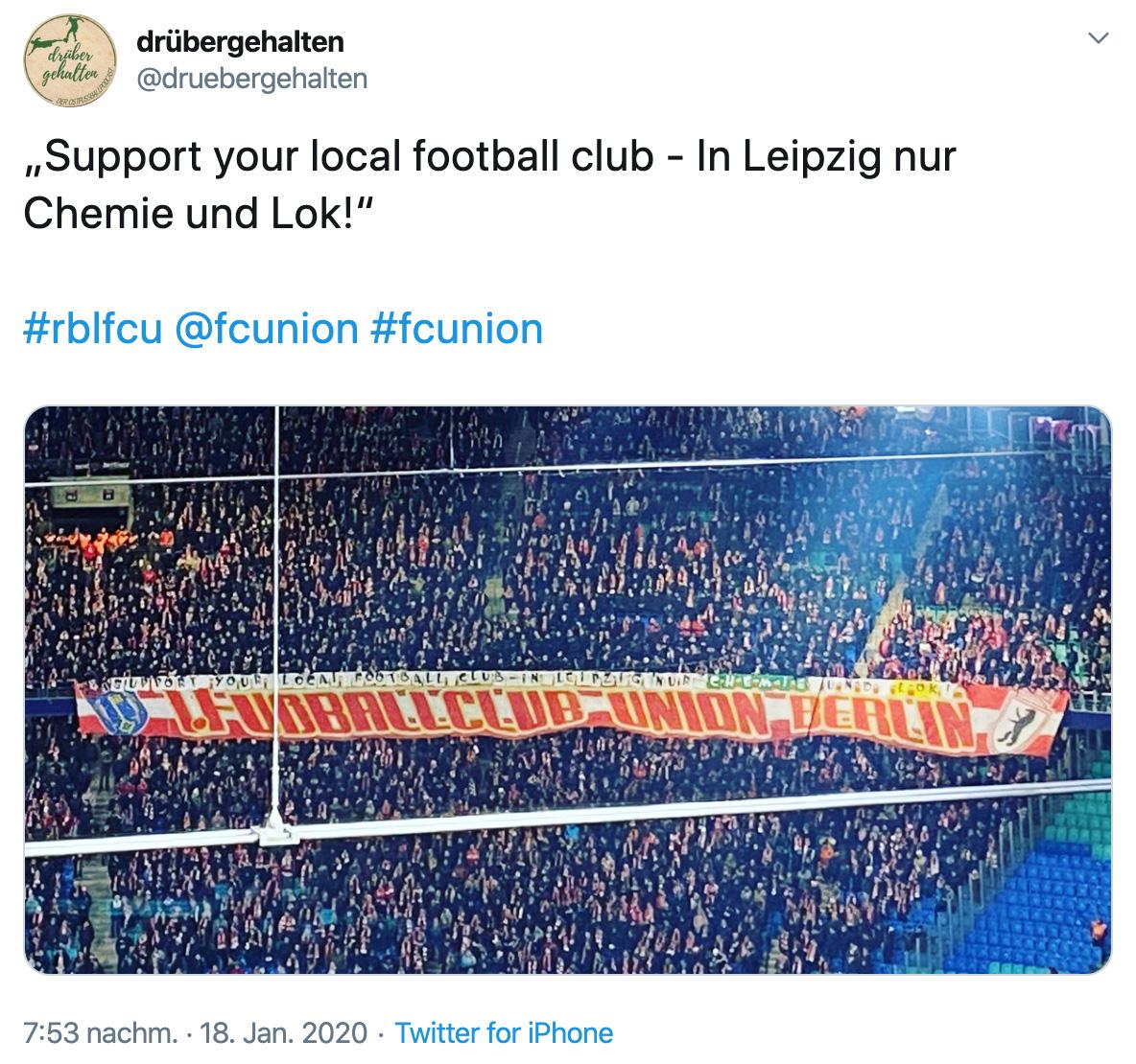 """""""Support your local football club - in Leipzig nur Chemie und Lok!"""", via Twitter: @druebergehalten"""