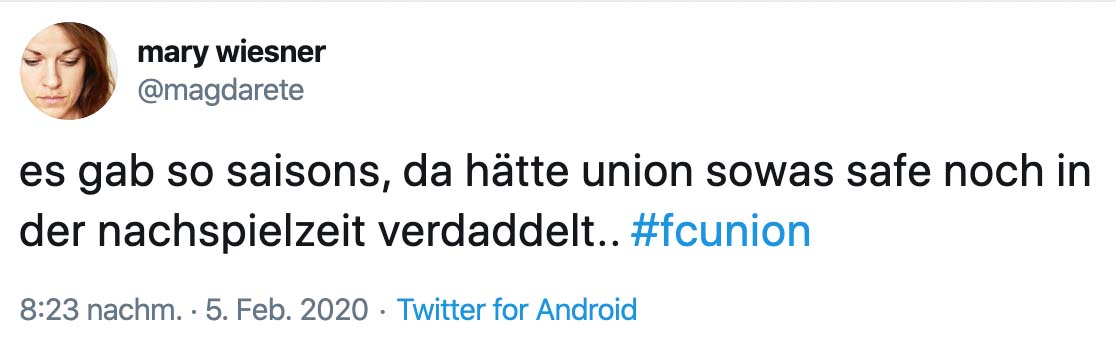 Tweet: Es gab so Saisons, da hätte Union sowas safe noch in der Nachspielzeit verdaddelt..